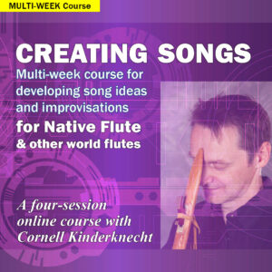Creating Songs Course with Cornell Kinderknecht