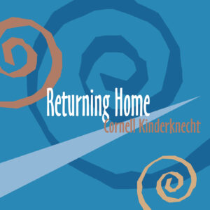 Returning Album by Cornell Kinderknecht