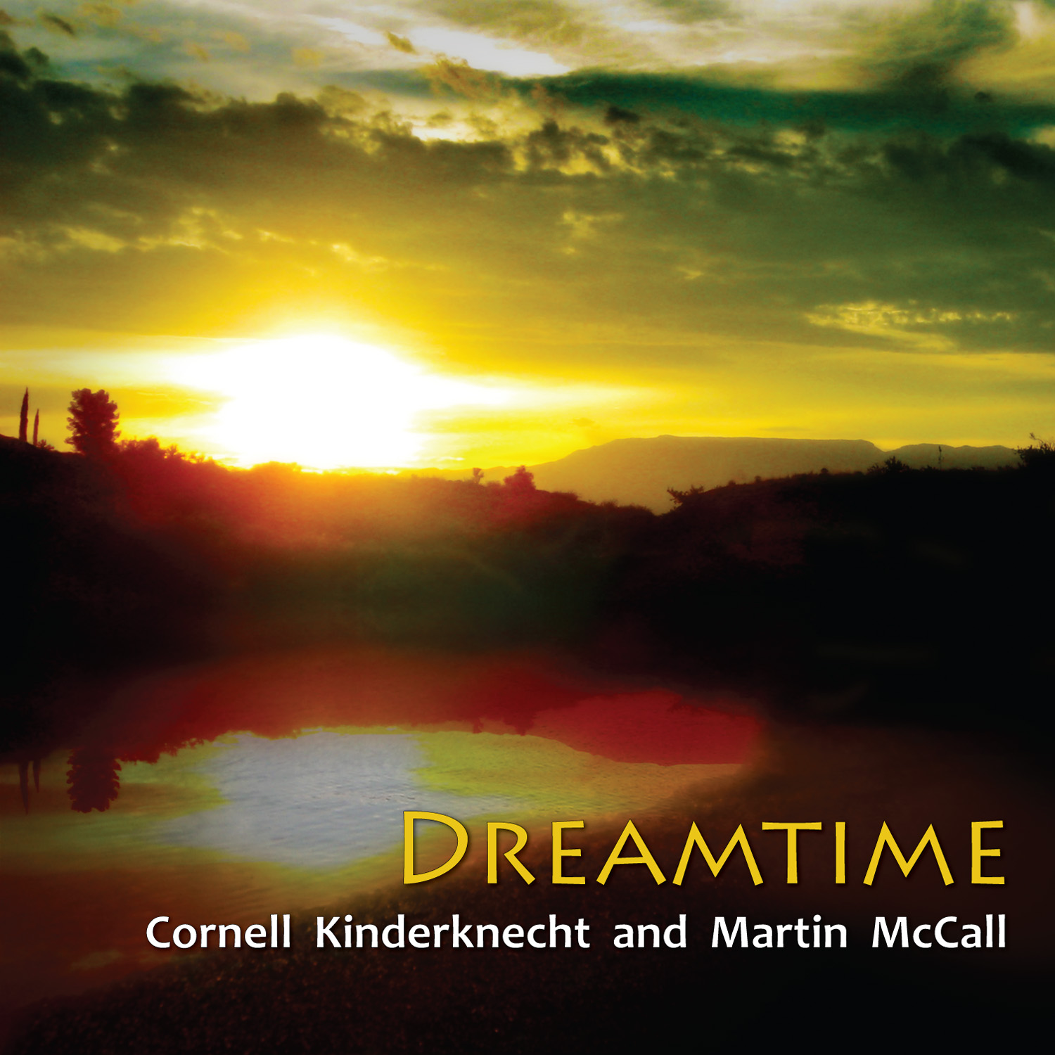 Dreamtime CD - Cornell Kinderknecht and Martin McCall