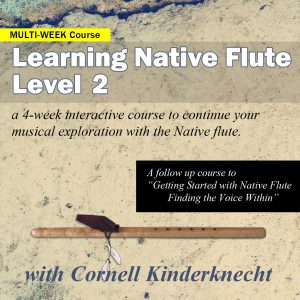 Learning Native Flute Level 2 with Cornell