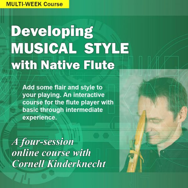 Developing Musical Style course with Cornell Kinderknecht