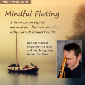 Mindful Fluting